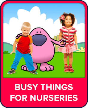 Busy Things for Nurseries