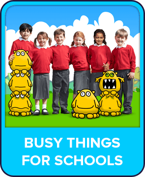 Busy Things for Schools