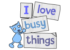 I love Busy Things